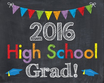High School Grad 2016 Graduation Last Day of School Chalkb