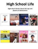 High School Life: Eight Short Stories About the Ups and Do