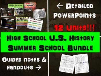 High School U.S. History SUMMER SCHOOL BUNDLE: PPTs, hando