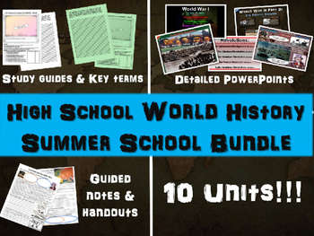 High School World History SUMMER SCHOOL BUNDLE: PPTs, hand