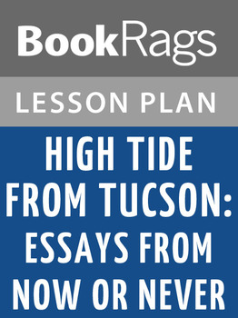High Tide in Tucson: Essays from Now or Never Lesson Plans