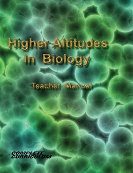 Higher Altitudes in Biology - Teacher's Edition