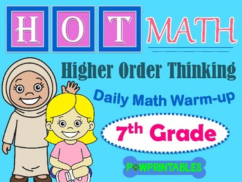 Higher Order Thinking Daily Math Warm-up - 7th Grade - NO
