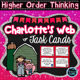 Higher Order Thinking Skills - task cards {Charlotte's Web}