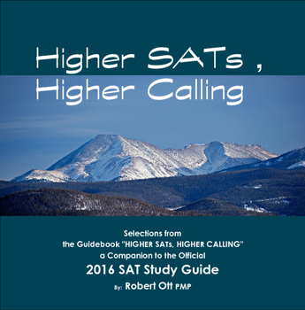 Higher SATs, Higher Calling