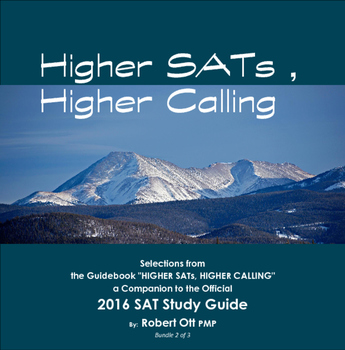 Higher SATs, Higher Calling - NEW SAT Study Guide Companion