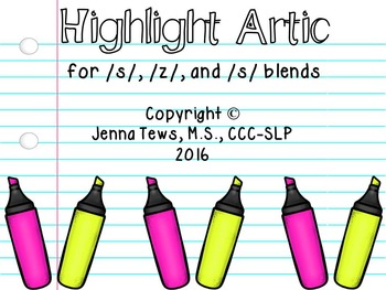 Highlight Artic for /s/, /z/, and /s/ blends