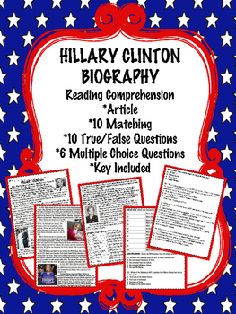 Hillary Clinton Biography Reading Comprehension Worksheet;