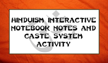 Hinduism Interactive Notebook Notes and Caste System Activity
