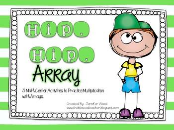 Hip, Hip, Array! {3 Math Centers to Practice Arrays}