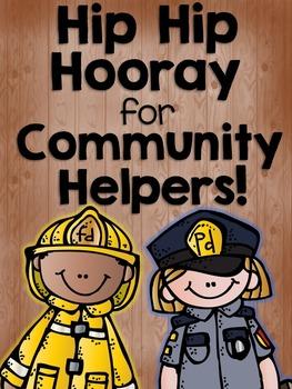 Hip Hip Hooray For Community Helpers!
