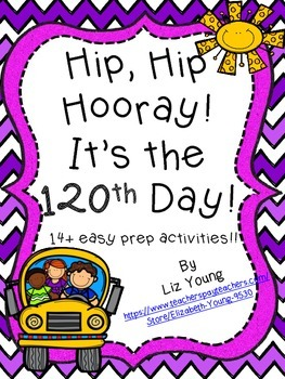 Hip Hip Hooray! It's the 120th day!!