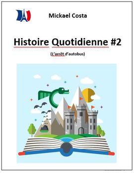 Histoire quotidienne et questions #2