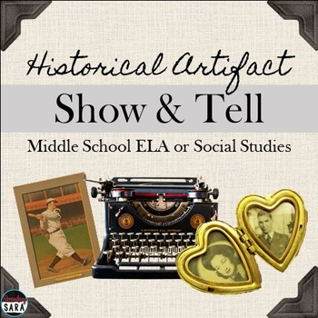 Historical Artifact Show and Tell: Activity for ELA & Soci