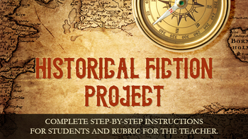 Historical Fiction Project - Creative Writing + Historical