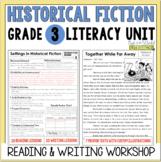 Historical Fiction Reading & Writing Unit Grade 3: 40 Deta