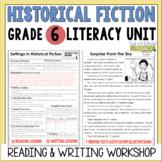 Historical Fiction Reading & Writing Unit Grade 6: 40 Deta