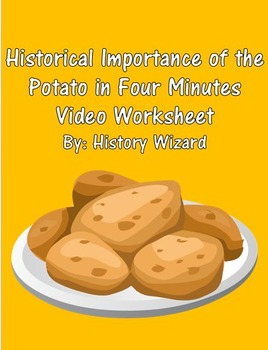 Historical Importance of the Potato in Four Minutes Video