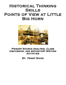 Historical Thinking Skills Points of View at Little Big Horn