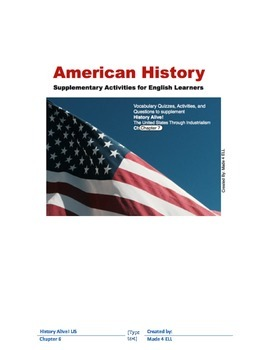 History Alive: The US through Industrialism Chapter 7 for ELL
