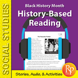 History-Based Reading: Black History Month {Stories, Audio