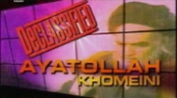 History Channel Declassified: The Ayatollah Khomeini Quest