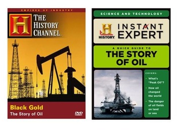 History Channel The Story of Oil   INSTANT EXPERT