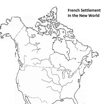 History - French Settlement in the New World