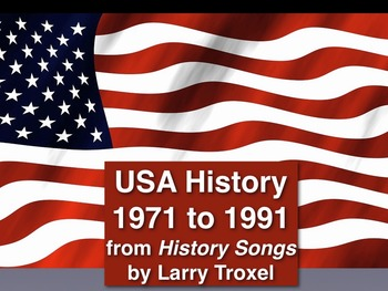 History Songs #11 mp4 movie (1971 to 1991) Larry Troxel