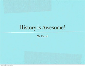 History is Awesome!