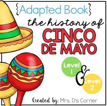 History of Cinco de Mayo Adapted Books ( Level 1 and Level 2 )