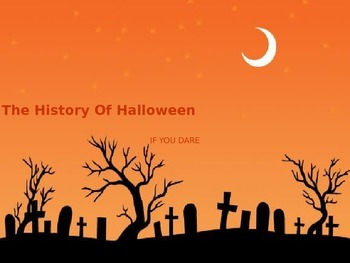 History of Halloween - Power Point - Facts Review Pictures