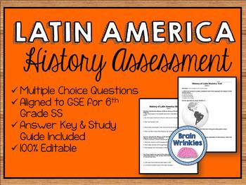 History of Latin America Assessment (Editable)
