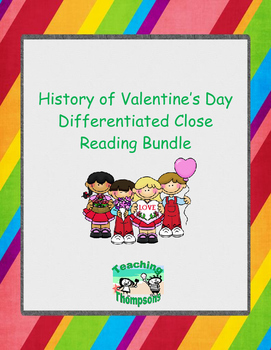 History of Valentine's Day Close Reading/Summary Writing D