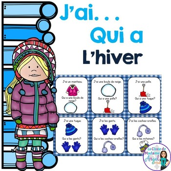 Hiver:  Winter Themed Vocabulary Game in French  - J'ai. .