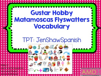 Gustar Hobby Spanish Matamoscas Flyswatters Avancemos U1L1 1.1