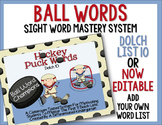 Ball Words Sight Word Mastery System-Hockey Puck Words Dol