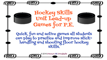 Hockey Skills Unit Lead-up Games for P.E.