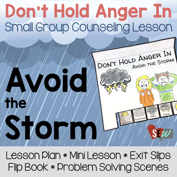 Holding Anger In Small Group Counseling Lesson