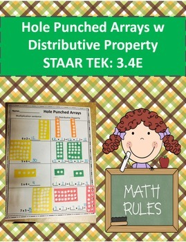 Hole Punch Arrays with Distributive Property STAAR TEK: 3.4E