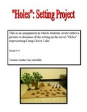 """""""Holes"""" by Louis Sachar: Setting Project"""