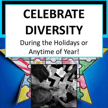 Celebrate Diversity in Your Classroom!