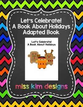 Let's Celebrate, a book about holidays: Adapted Book for S