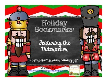 Holiday Bookmarks: Featuring the Nutcracker