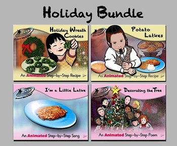 Holiday Bundle - Animated Step-by-Step Recipes/Poems/Songs