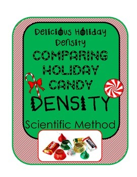 Holiday Candy Density Experiment!  Measure & Calculate w/