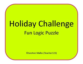 Holiday Challenge - Fun Logic Puzzle