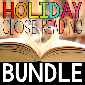 Holiday *Differentiated* Close Reading Packs for Every Mon