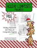 Holiday Composite Figures:  Finding Perimeter and Area