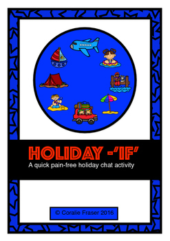 Holiday 'If' - A quick pain-free holiday chat activity